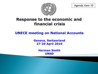 UNECE meeting on National Accounts Geneva, Switzerland 27-29 April 2010 Herman Smith UNSD