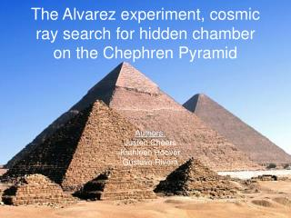 The Alvarez experiment, cosmic ray search for hidden chamber on the Chephren Pyramid