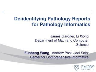 De-identifying Pathology Reports for Pathology Informatics