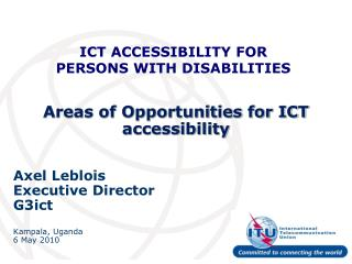 Areas of Opportunities for ICT accessibility