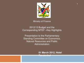 Ministry of Finance 2012/13 Budget and the Corresponding MTEF –Key Highlights