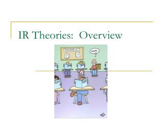 IR Theories:  Overview