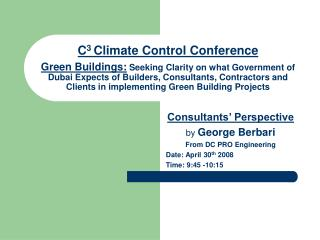 C3 Climate Control Conference  Green Buildings: Seeking Clarity on what Government of Dubai Expects of Builders, Consult