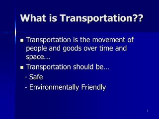 What is Transportation??