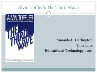 Alvin Toffler's The Third Wave