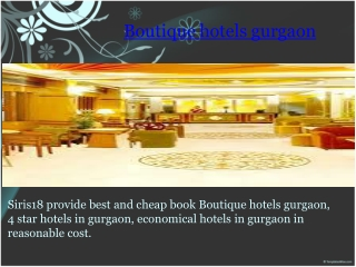 Boutique hotels gurgaon