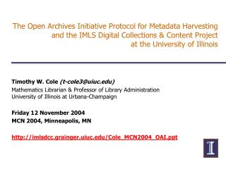 The Open Archives Initiative Protocol for Metadata Harvesting and the IMLS Digital Collections  Content Project  at the