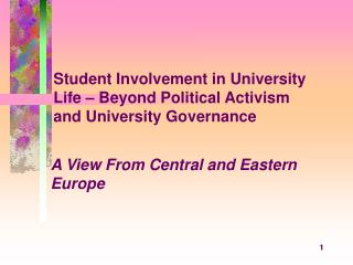 Student Involvement in University Life – Beyond Political Activism and University Governance