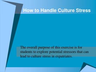 How to Handle Culture Stress