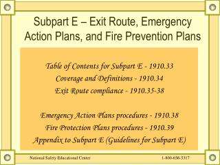 Subpart E – Exit Route, Emergency Action Plans, and Fire Prevention Plans