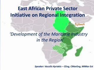 'Development of the Maritime Industry in the Region'