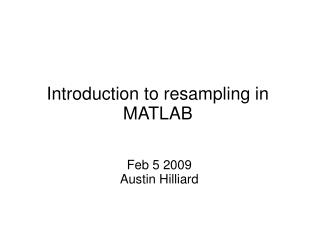 Introduction to resampling in MATLAB