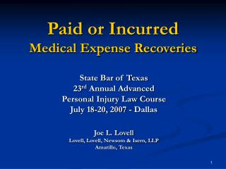 Paid or Incurred  Medical Expense Recoveries
