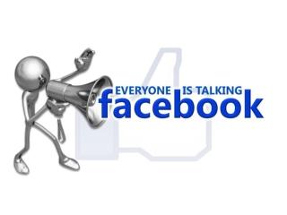 Everyone is Talking Facebook
