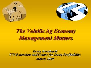 The Volatile Ag Economy Management Matters