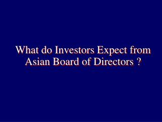 what do investors expect from asian board of directors