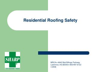 Residential Roofing Safety