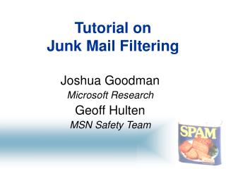Tutorial on  Junk Mail Filtering