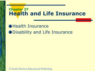 Chapter 27 Health and Life Insurance