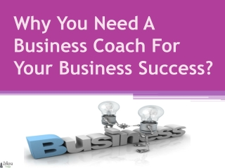 Why You Need A Business Coach For Your Business Success?