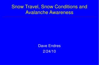 Snow Travel, Snow Conditions and Avalanche Awareness