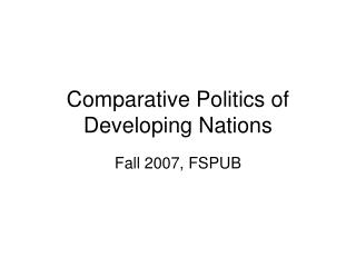 Comparative Politics of Developing Nations