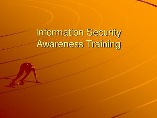 Information Security Awareness Training