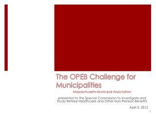The OPEB Challenge for Municipalities