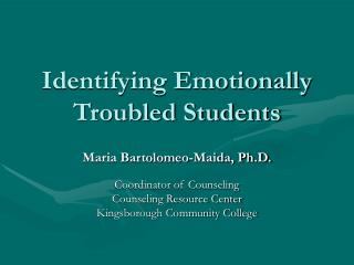 Identifying Emotionally Troubled Students