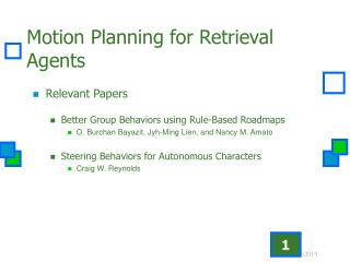 Motion Planning for Retrieval Agents