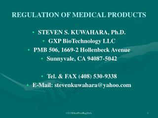 REGULATION OF MEDICAL PRODUCTS