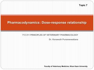 Pharmacodynamics : Dose-response relationship