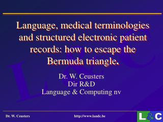 Language, medical terminologies and structured electronic patient records: how to escape the Bermuda triangle .