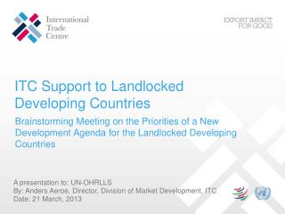 ITC Support to Landlocked Developing Countries