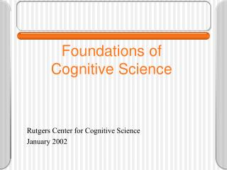 Foundations of Cognitive Science