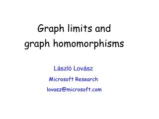 Graph limits and  graph homomorphisms