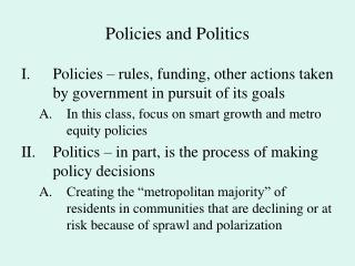 Policies and Politics
