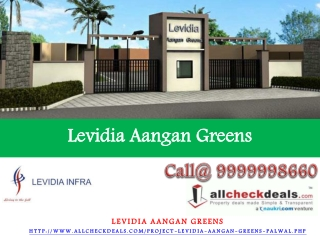 Levidia Aangan Greens – Luxurious Lifestyle At Palwal