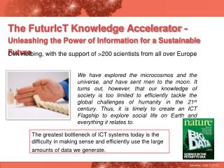 The FuturIcT Knowledge Accelerator -  Unleashing the Power of Information for a Sustainable Future