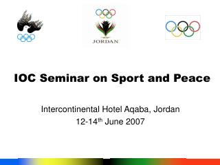 IOC Seminar on Sport and Peace