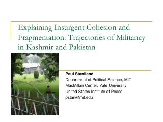 Explaining Insurgent Cohesion and Fragmentation: Trajectories of Militancy in Kashmir and Pakistan