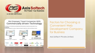 Factors for Choosing a Convenient Web Development Company fo