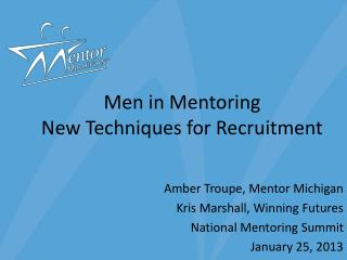 Men in Mentoring New Techniques for Recruitment