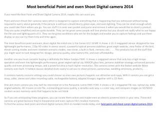 Most beneficial Point and even Shoot Digital camera 2014