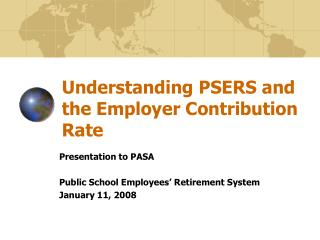 Understanding PSERS and the Employer Contribution Rate