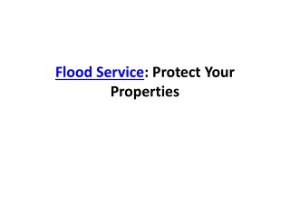 Flood Service: Protect Your Properties