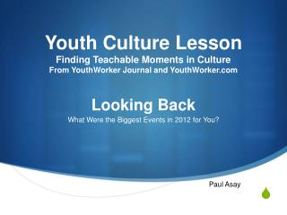 Youth Culture Lesson Finding Teachable Moments in Culture From YouthWorker Journal and YouthWorker.com