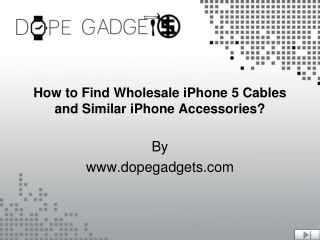 How to Find Wholesale iPhone 5 Cables and Similar iPhone Acc