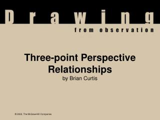 Three-point Perspective Relationships by Brian Curtis