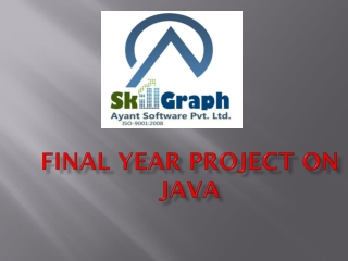 Final year project on JAVA by Skillgraph
